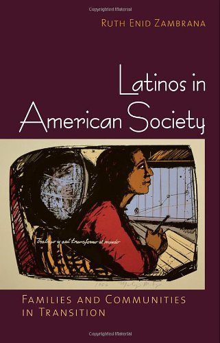 Latinos in American Society Families and Communities in Transition  2011 edition cover