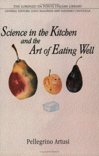 Science in the Kitchen and the Art of Eating Well  2nd 2004 (Revised) edition cover