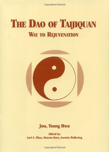 Dao of Taijiquan Way to Rejuvenation 3rd (Revised) edition cover