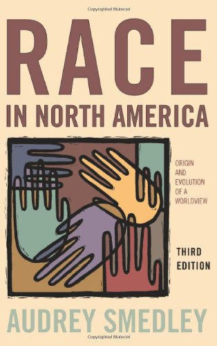 Race in North America Origins and Evolution of a Worldview 3rd 2007 (Revised) edition cover