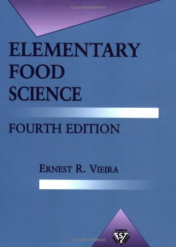 Elementary Food Science  4th 1996 (Revised) edition cover