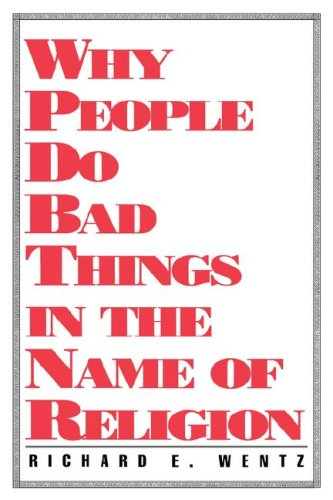 Why Do People Do Bad Things in the Name of Religion?  N/A edition cover