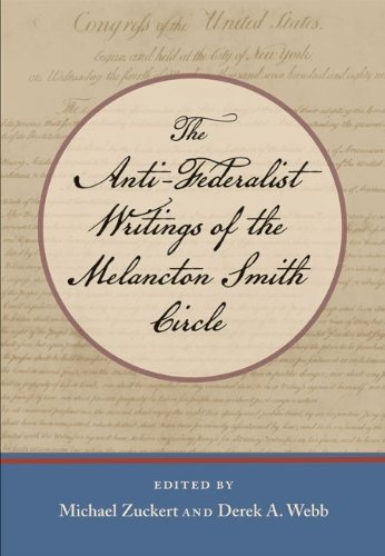 Anti-Federalist Writings of the Melancton Smith Circle   2009 edition cover