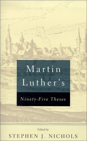 Martin Luther's Ninety-Five Theses   2002 9780875525570 Front Cover