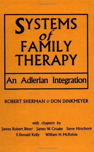 Systems of Family Therapy An Adlerian Integration  1987 9780876304570 Front Cover
