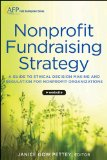 Nonprofit Fundraising Strategy A Guide to Ethical Decision Making and Regulation for Nonprofit Organizations 2nd 2013 edition cover