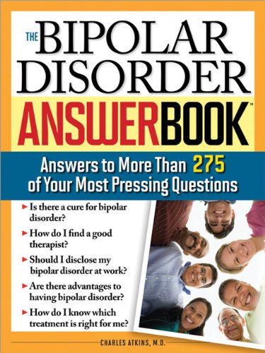Bipolar Disorder Answer Book Answers to More Than 275 of Your Most Pressing Questions  2007 edition cover