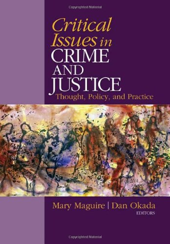 Critical Issues in Crime and Justice Thought, Policy, and Practice  2011 edition cover