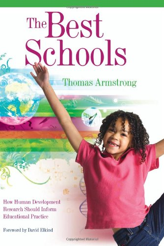 Best Schools How Human Development Research Should Inform Educational Practice  2006 edition cover