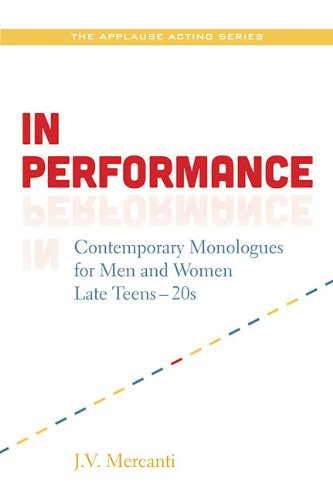 In Performance Contemporary Monologues for Men and Women Late Teens-20s  2013 edition cover