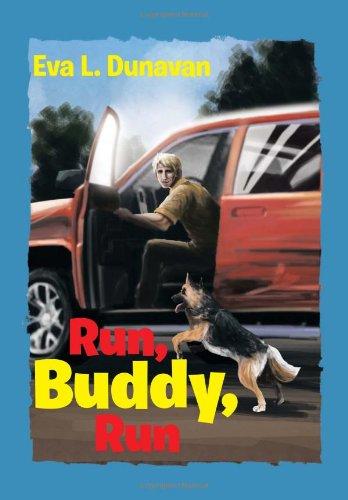 Run, Buddy, Run:   2013 9781483653570 Front Cover
