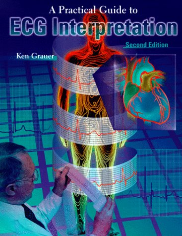 Practical Guide to ECG Interpretation  2nd 1998 (Revised) edition cover
