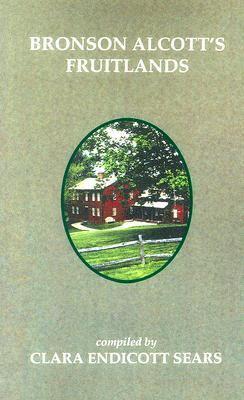 Bronson Alcott's Fruitlands  N/A 9781557099570 Front Cover