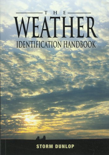 Weather Identification Handbook The Ultimate Guide for Weather Watchers N/A edition cover
