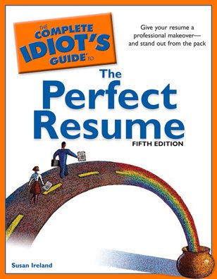 Complete Idiot's Guide to the Perfect Resume  5th 2010 edition cover
