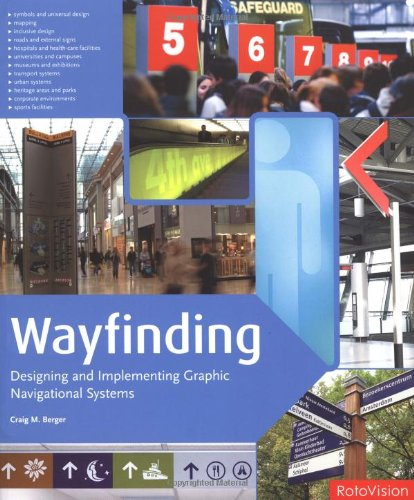 Wayfinding Designing and Implementing Graphic Navigational Systems  2009 9782888930570 Front Cover