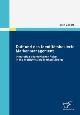 Duft und das Identit�tsbasierte Markenmanagement  N/A 9783836673570 Front Cover