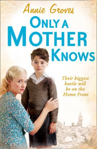 Only a Mother Knows   2013 9780007361571 Front Cover