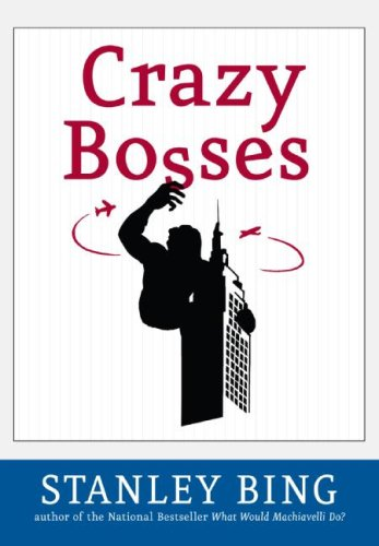 Crazy Bosses   2007 (Revised) 9780060731571 Front Cover