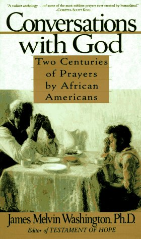 Conversations with God Two Centuries of Prayers by African Americans N/A edition cover