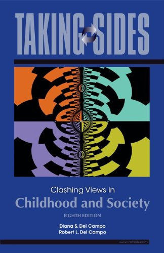 Taking Sides: Clashing Views in Childhood and Society  8th 2010 9780078127571 Front Cover