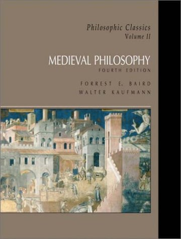 Philosophic Classics Medieval Philosophy 4th 2003 9780130485571 Front Cover