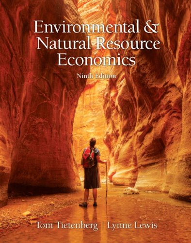 Environmental and Natural Resources Economics  9th 2012 (Revised) edition cover