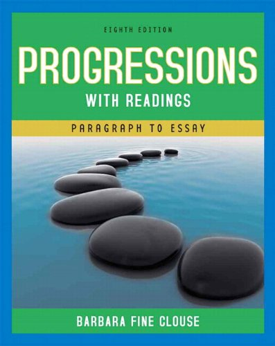 Progressions with Readings From Paragraph to Essay (with MyWritingLab Student Access Code Card) 8th 2010 9780205770571 Front Cover