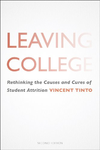 Leaving College Rethinking the Causes and Cures of Student Attrition 2nd 2012 edition cover