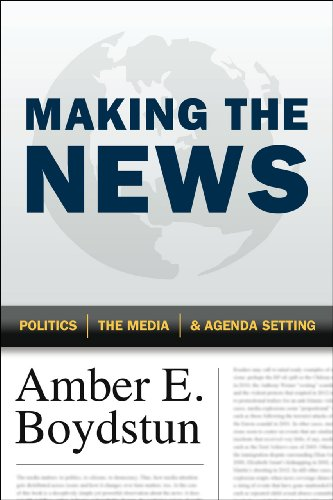 Making the News Politics, the Media, and Agenda Setting  2013 edition cover