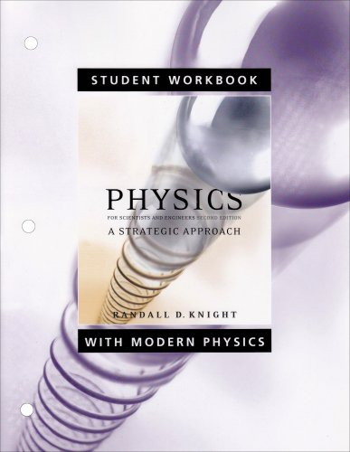 Student Workbook for Physics for Scientists and Engineers A Strategic Approach with Modern Physics 2nd 2008 edition cover