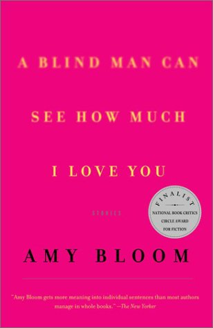 Blind Man Can See How Much I Love You Stories Reprint  edition cover