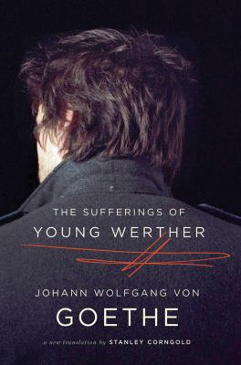 Sufferings of Young Werther A New Translation N/A edition cover