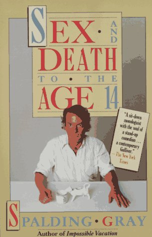 Sex and Death to the Age 14  N/A 9780394742571 Front Cover