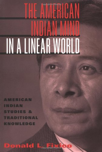 American Indian Mind in a Linear World American Indian Studies and Traditional Knowledge  2003 edition cover