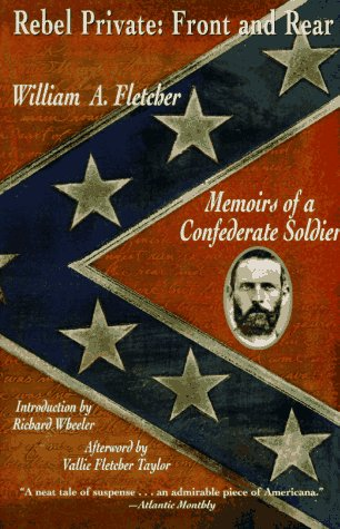 Rebel Private: Front and Rear Memoirs of a Confederate Soldier  1995 edition cover