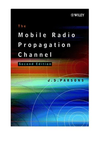 Mobile Radio Propagation Channel  2nd 2001 (Revised) 9780471988571 Front Cover
