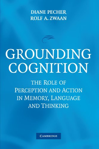 Grounding Cognition The Role of Perception and Action in Memory, Language, and Thinking  2010 9780521168571 Front Cover