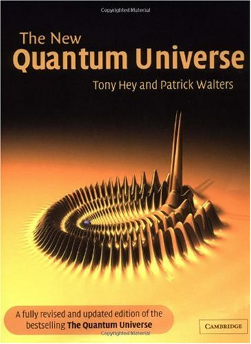 New Quantum Universe  2nd 2003 (Revised) edition cover