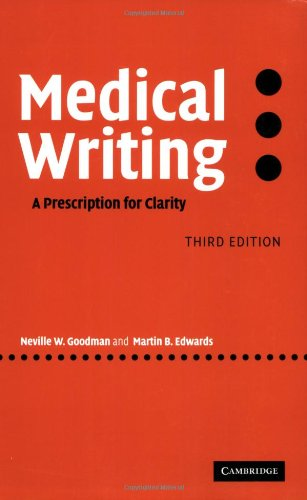 Medical Writing A Prescription for Clarity 3rd 2006 (Revised) 9780521858571 Front Cover