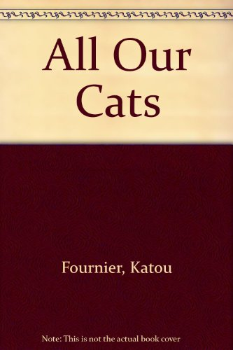All Our Cats  N/A 9780525243571 Front Cover
