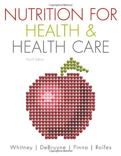 Nutrition for Health and Health Care  4th 2011 edition cover