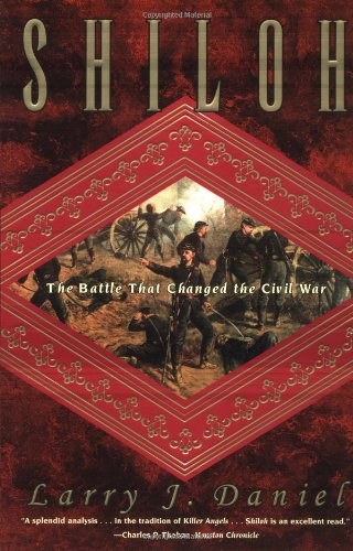 Shiloh The Battle That Changed the Civil War  1998 9780684838571 Front Cover