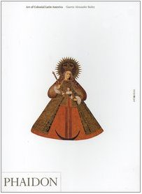 Art of Colonial Latin America   2004 (Revised) edition cover