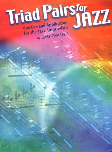 Triad Pairs for Jazz Practice and Application for the Jazz Improvisor  2001 edition cover