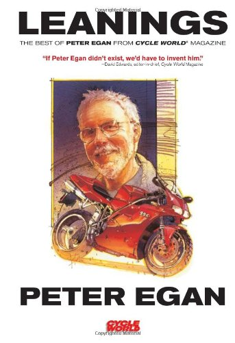 Leanings The Best of Peter Egan from Cycle World Magazine  2009 edition cover