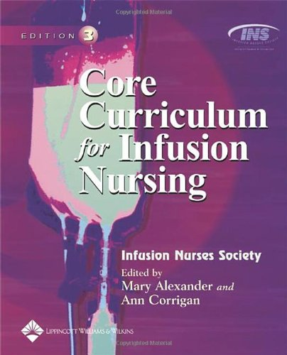 Core Curriculum for Infusion Nursing  3rd 2004 (Revised) edition cover