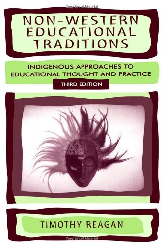 Non-Western Educational Traditions Indigenous Approaches to Educational Thought and Practice 3rd 2000 (Revised) edition cover