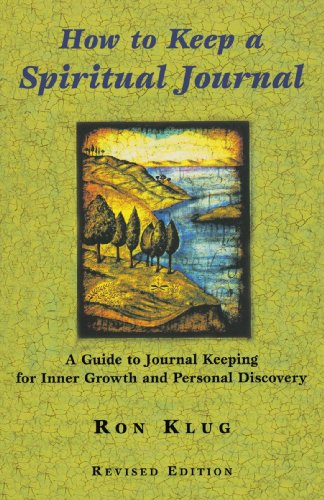 How to Keep a Spiritual Journal A Guide to Journal Keeping for Inner Growth and Personal Discovery 2nd 2002 edition cover
