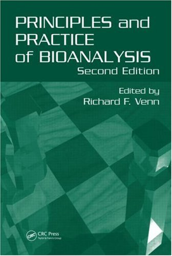 Principles and Practice of Bioanalysis  2nd 2011 (Revised) edition cover